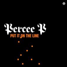 """Percee P - Put It On The Line, 12"""", Single"""