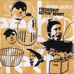 Speech Defect - Freshcoast Gettin' Rowdy, 2xLP, Album, Reissue
