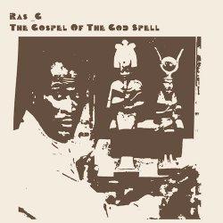 Ras G - The Gospel Of The God Spell, LP
