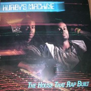 Hurby's Machine - The House That Rap Built, LP