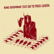 King Geedorah - Take Me To Your Leader, 2xLP, Deluxe Edition, Reissue