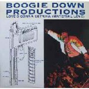 Boogie Down Productions - Love's Gonna Get'cha (Material Love), 12""