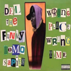 """Del The Funky Homosapien - Wrongplace, 12"""""""