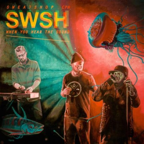 Sweatshop - When You Hear The Sound, LP