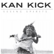 Kan Kick - Seeing Spirits, LP, Reissue