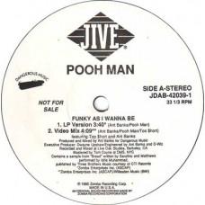 """Pooh-Man - Funky As I Wanna Be, 12"""", Promo"""