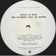 "House Of Pain - Fed Up / Heart Full Of Sorrow, 12"", Promo"
