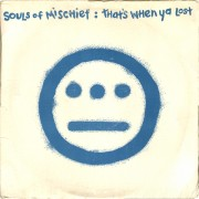 "Souls Of Mischief - That's When Ya Lost, 12"""