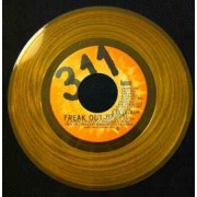 311 - Freak Out / Hydroponic, Promo, 7""