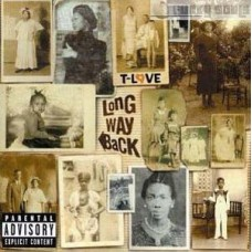 T-Love - Long Way Back, 2xLP