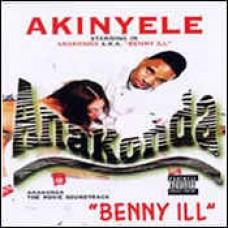 "Akinyele - Anakonda A.K.A. ""Benny Ill"", LP"