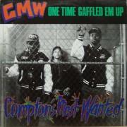 """CMW - One Time Gaffled Em Up, 12"""""""