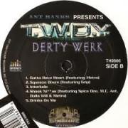 T.W.D.Y. - Derty Werk, 2xLP