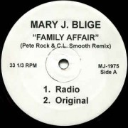 """Mary J. Blige - Family Affair (Pete Rock & C.L. Smooth Remix), 12"""""""
