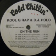 "Kool G Rap & D.J. Polo - On The Run, 12"", Promo"