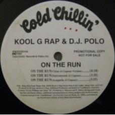 "Kool G Rap & D.J. Polo - On The Run, 12"", Promo"