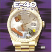E-40 - In A Major Way, 2xLP, Reissue