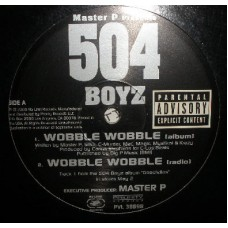 504 Boyz - Wobble Wobble / Don't Play No Games, 12""