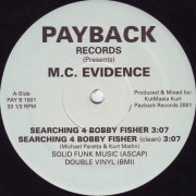 """M.C. Evidence - Searching 4 Bobby Fisher, 12"""""""