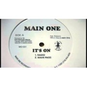 """Main One - It's On, 12"""""""