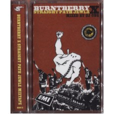 Various - BurntBerry X Straight Path Jewlz Mixtape, Cassette