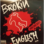 Brokin English Klik - Hard Core Beats / Here Come Da Hoods, 12""