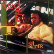 """Red Hot Lover Tone - #1 Player, 12"""""""