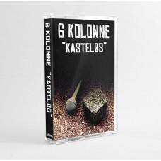 6 Kolonne - Kasteløs, Bånd