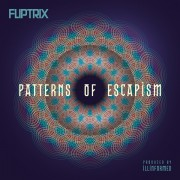 Fliptrix - Patterns Of Escapism, 2xLP, Repress