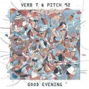 Verb T & Pitch 92 - Good Evening, 2xLP