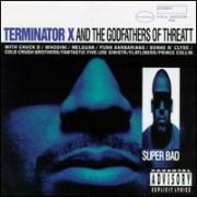 Terminator X & The Godfathers Of Threatt - Super Bad, 2xLP