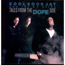 Kool Rock Jay And The D.J. Slice - Tales From The Dope Side, LP