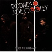 Rodney O & Joe Cooley - Three The Hard Way, LP