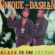 Unique And Dashan - Black To The Future, LP