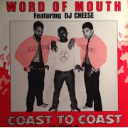 """Word Of Mouth Featuring DJ Cheese - Coast To Coast, 12"""", Promo"""