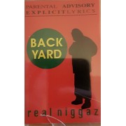Backyard - Real Niggaz, Cassette