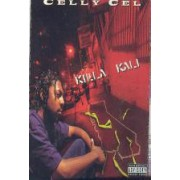 Celly Cel - Killa Kali, Cassette