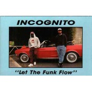 Incognito - Let The Funk Flow, Cassette, Maxi-Single