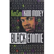 KMSM Feat. Kidd Money - Black Enimie, Cassette