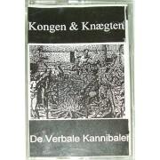 Kongen & Knægten - De Verbale Kannibaler, Cassette