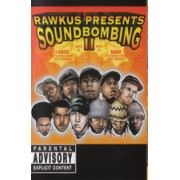 Various - Rawkus Presents Soundbombing II, Cassette