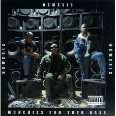 Nemesis - Munchies For Your Bass, LP