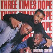 Three Times Dope - Original Stylin', LP
