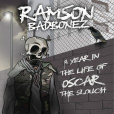 Ramson Badbonez - A Year In The Life Of Oscar The Slouch, 2xLP