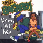 """Vell Bakardy - Drink Wit' Me / Drunk Bitches, 12"""""""