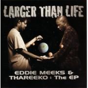 "Eddie Meeks & Thareeko - Larger Than Life EP, 12"""