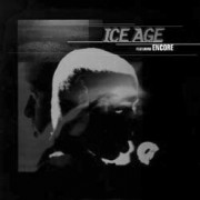 """Encore - Ice Age / Dirty, 12"""""""