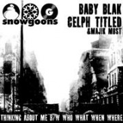 """Snowgoons - Thinking About Me / Who What When Where, 12"""""""
