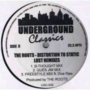 """The Roots - Distortion To Static (Lost Remixes), 12"""", Reissue"""