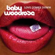 Baby Woodrose - Love Comes Down, LP